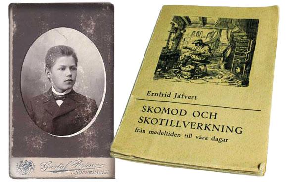 """Gesällen Ernfrid Jäfvert blev senare författare och skrev boken """"Skomod och skotillverkning""""."""